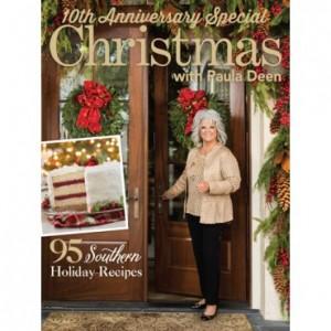 Paula Deen's 10th Anniversary Christmas